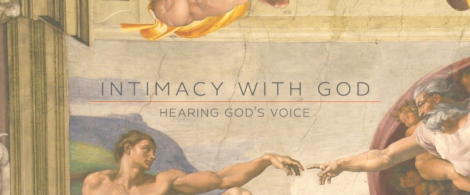 intimacy with god Oswald chambers wrote, it is a joy to jesus when a person takes time to walk more intimately with him the bearing of fruit is always shown in scripture to be a.